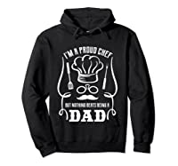 Chef Cooking Funny Culinary Chefs Dad Fathers Day Gifts T Shirt Hoodie Black