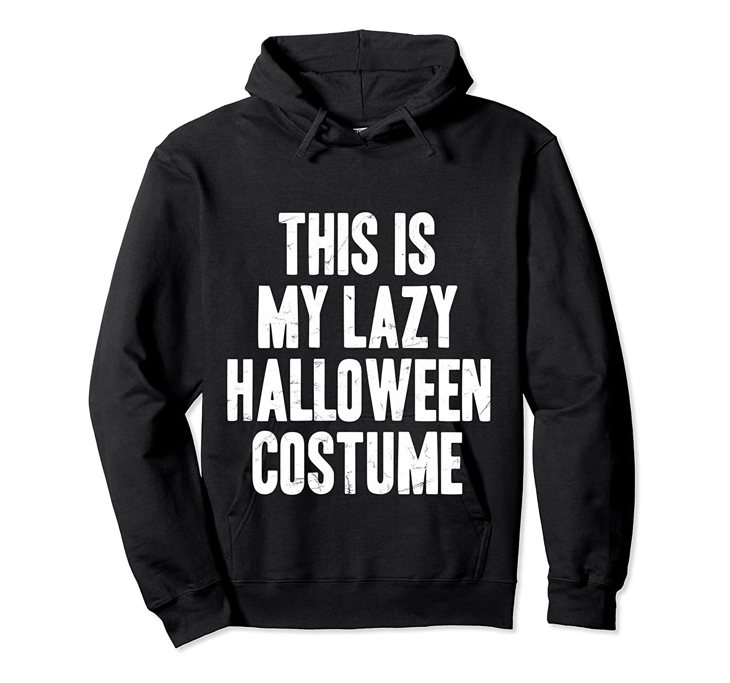 This Is My Lazy Halloween Costume Halloween Gift Shirts Unisex Pullover Hoodie