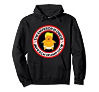 Deranged Donald The Emperor Is Obese Impeach Trump Now T Shirt Hoodie Black
