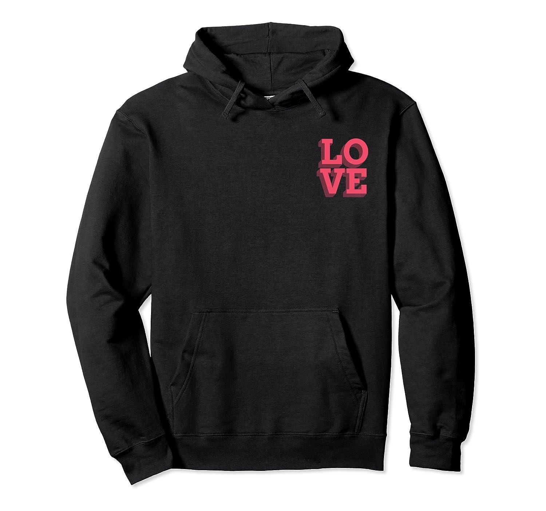 Pink Love Minimalistic Typography Pocket Design Shirts Unisex Pullover Hoodie
