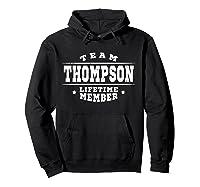 Team Thompson Lifetime Member Proud Family Surname Shirts Hoodie Black