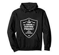 My Friend Is Proud 13b Military Army Cannon Crewmember Shirts Hoodie Black