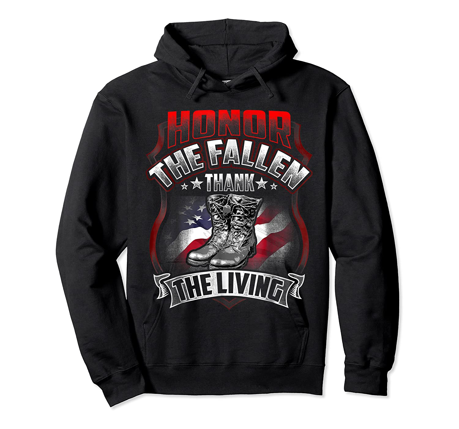 Memorial Day Honor The Fallen Thank The Living Veteran Shirts Unisex Pullover Hoodie
