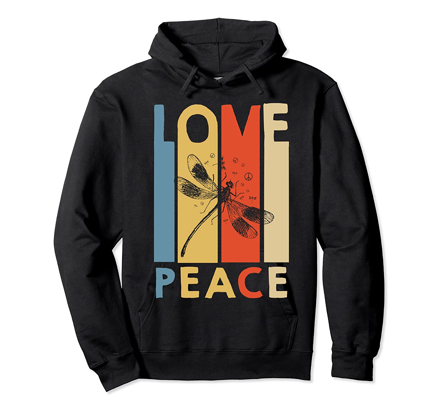 Love Peace Dragonfly Hippie Funny Shirts Unisex Pullover Hoodie