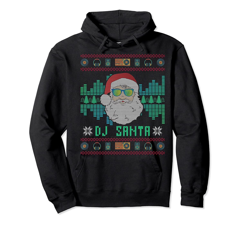 Christmas Santa Dj Shirts Unisex Pullover Hoodie