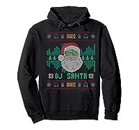 Christmas Santa Dj Shirts Hoodie Black