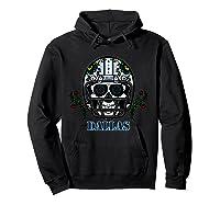 Dallas Football Helmet Sugar Skull Day Of The Dead T Shirt Hoodie Black