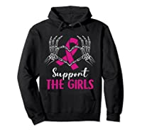 Support The Girls Boobs Hand Skeleton Breast Cancer Funny T Shirt Hoodie Black