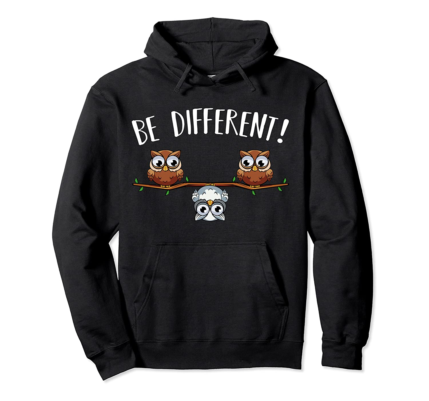 Be Different Owls Funny Animal Bird Lover Kawaii Quotes T Shirt Unisex Pullover Hoodie