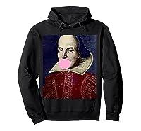 William Shakespeare Bubble Gum T Shirt Hoodie Black