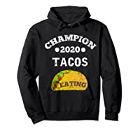 Champion 2020 Tacos Eating Funny Mexican Taco Christmas Gift Shirts Hoodie Black
