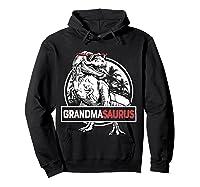 Grandmasaurus T Rex Grandma Saurus Dinosaur Grandmom Shirts Hoodie Black