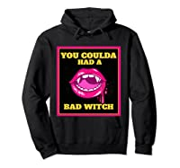 Lips You Coulda Had A Bad Witch Funny Halloween Gift T-shirt Hoodie Black