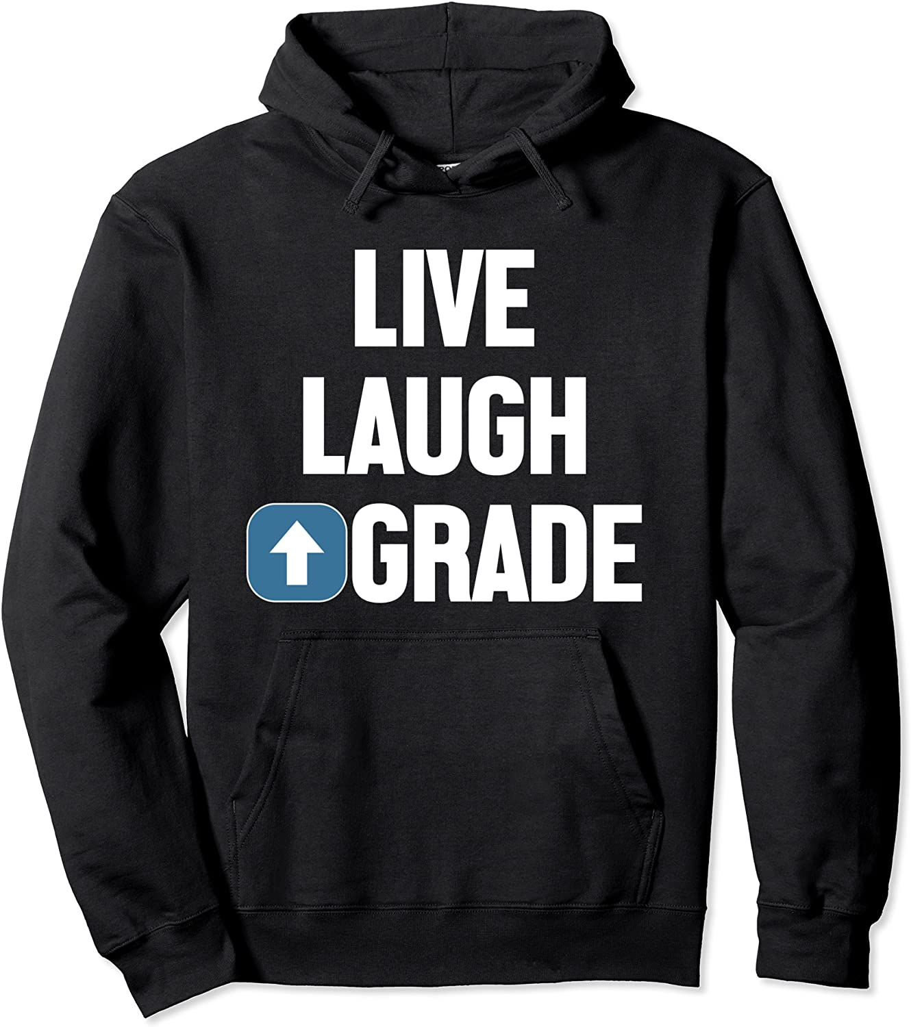 Live Laugh Ranking TOP12 Upgrade Fun Hoddie Message An Inspirational With Direct stock discount