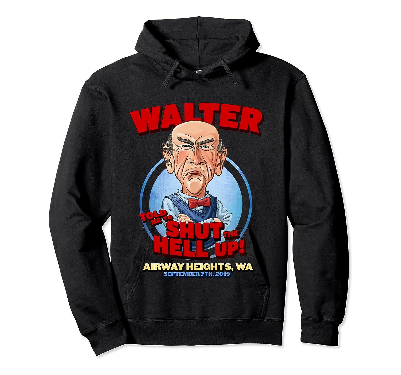 Walter Airway Heights Wa T Shirt Unisex Pullover Hoodie