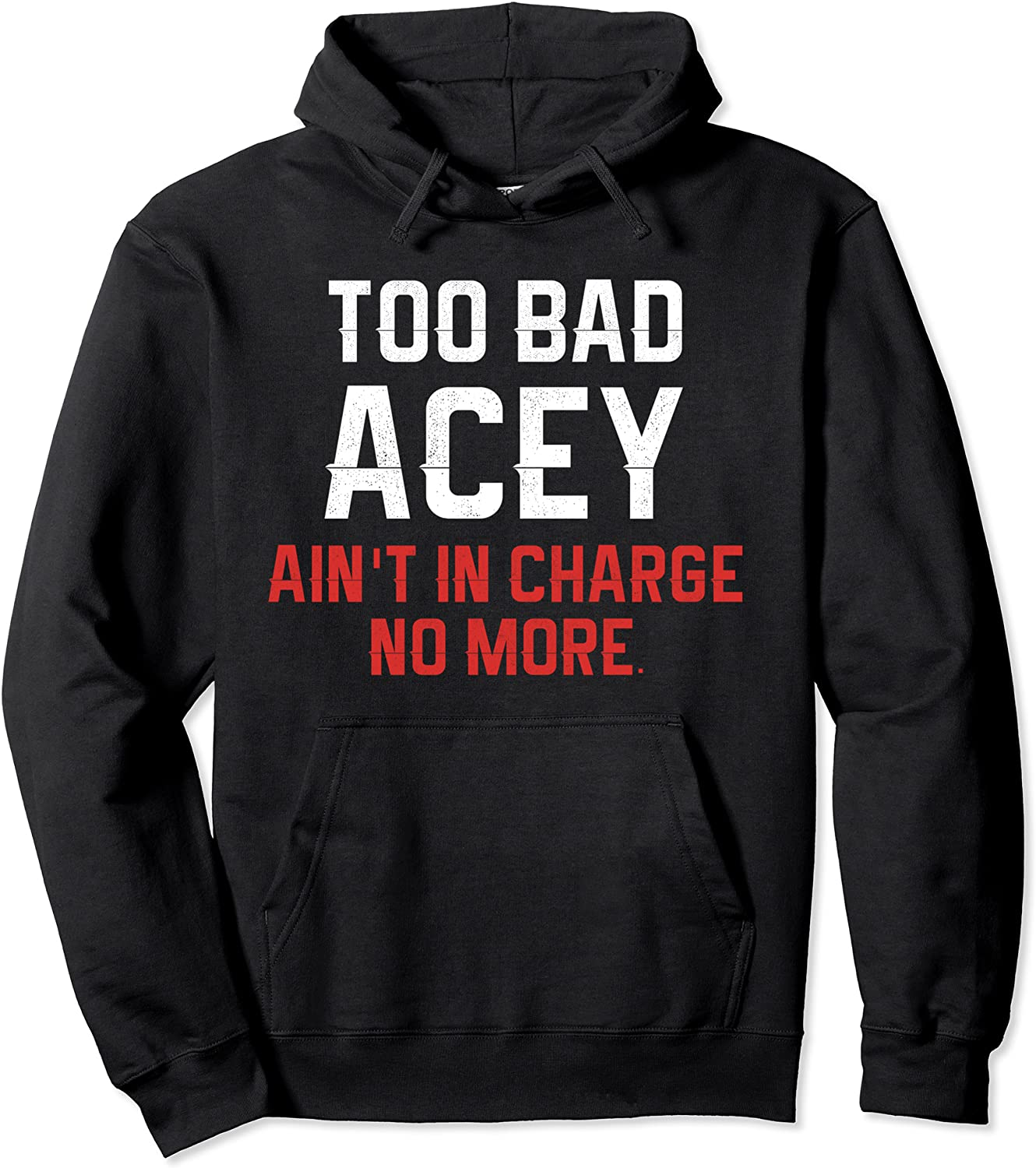Too Bad Acey Ain't in Charge X-Mas Filty Animal Alone Home Pullover Hoodie