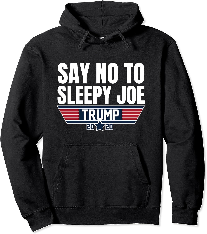 Say 最安値 No To Sleepy Joe- Trump 予約販売 Gift Pullo 2020- Awesome Rally