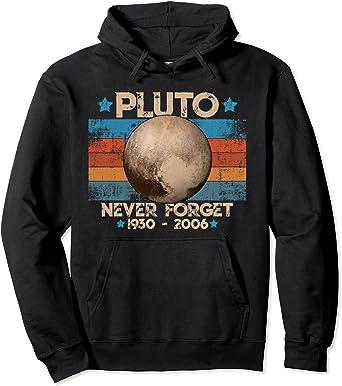 Vintage Never Forget Pluto - Planète Pluton Astronomie Space Sweat à Capuche