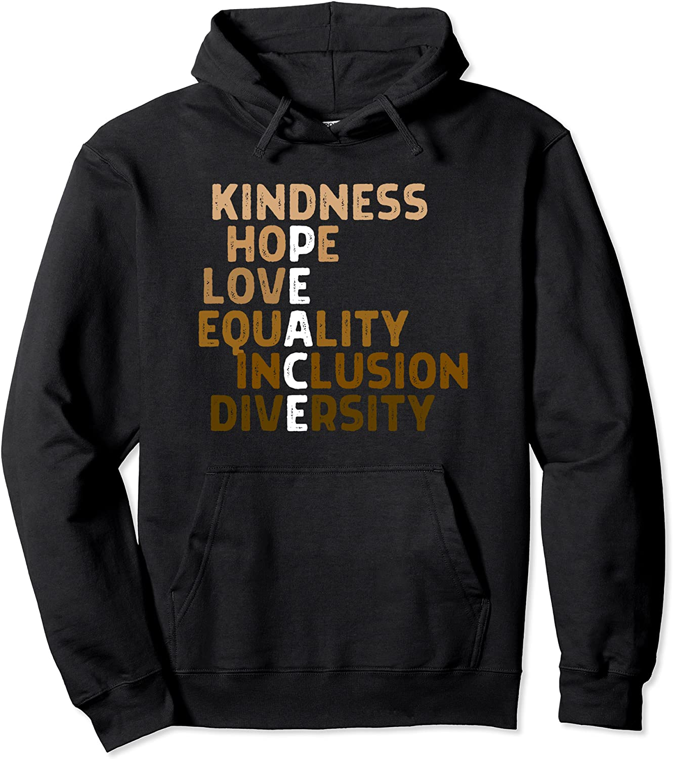 Kindness Peace Equality Inclusion Melanin BLM Wholesale Diversity Max 55% OFF Pullover