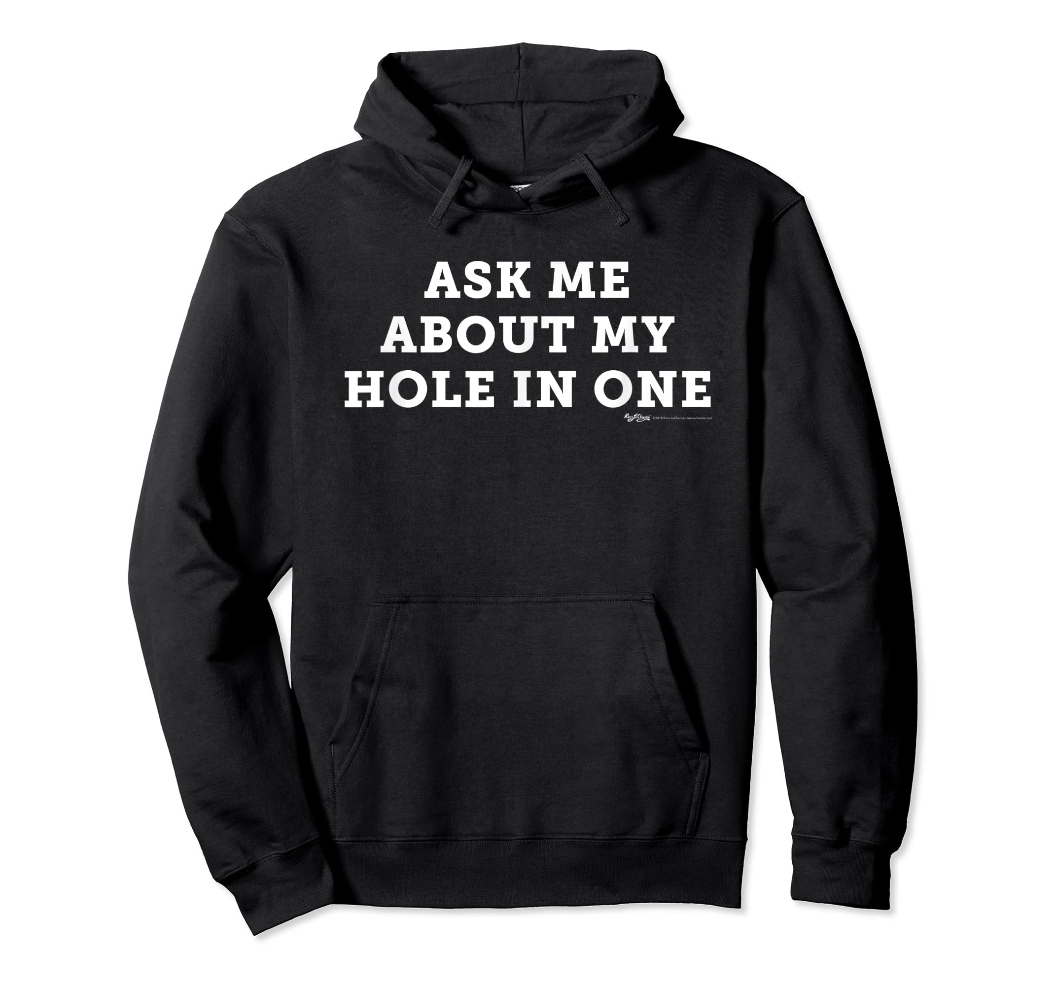 Ask Me About My Hole In One Golfing Golf Funny T Shirt-Hoodie-Black
