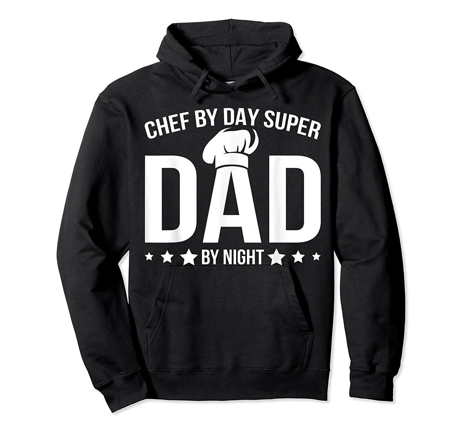 Chef By Day Super Dad By Night Father's Day T-shirt Unisex Pullover Hoodie