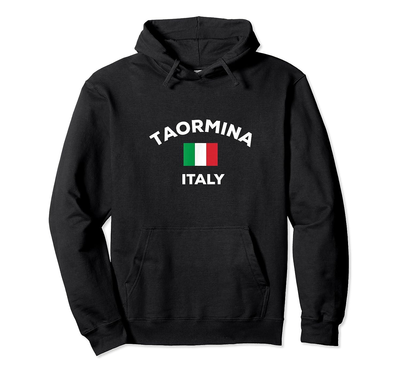 Taormina Italy Italia Italian Flag City Tourist Souvenir T Shirt Unisex Pullover Hoodie