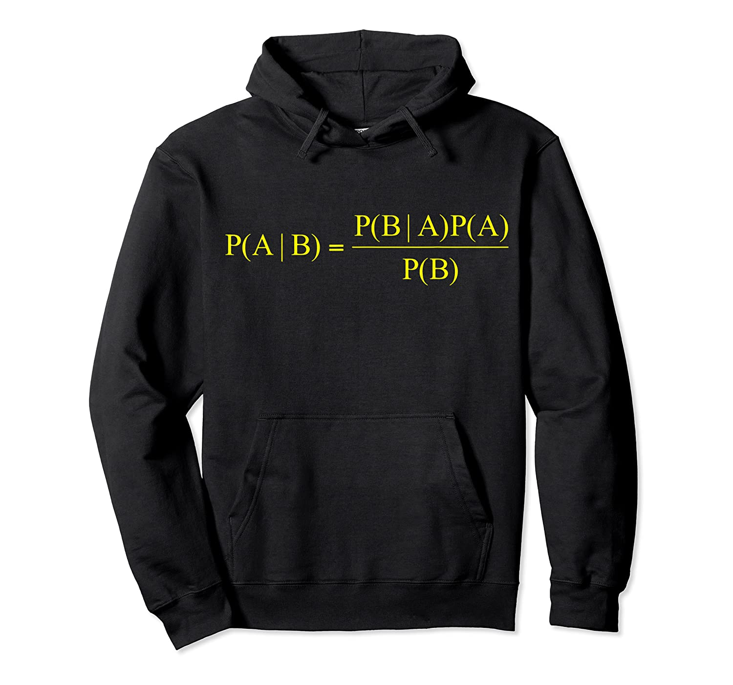 Bayes Theorem Science Math For Geeks Shirts Unisex Pullover Hoodie