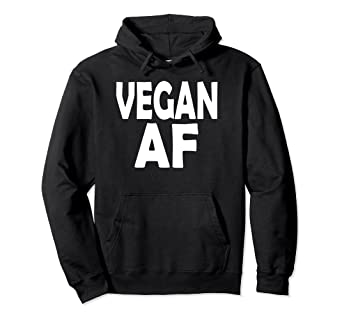 a45eedc1c100 Image not available for. Color  vegan Af Hoodie