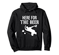 Here For The Beer Bowling For Bowlers Shirts Hoodie Black