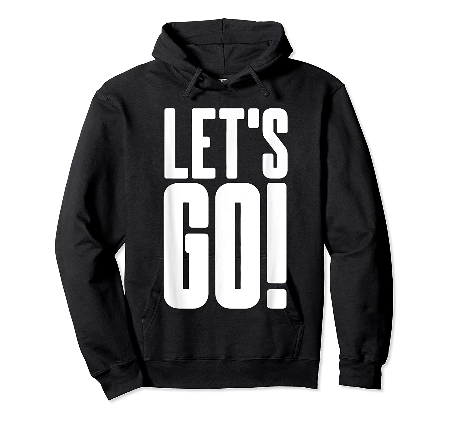 Let's Go Cool Gaming Meme Gift Epic Sports Fanatic Cheer Shirts Unisex Pullover Hoodie