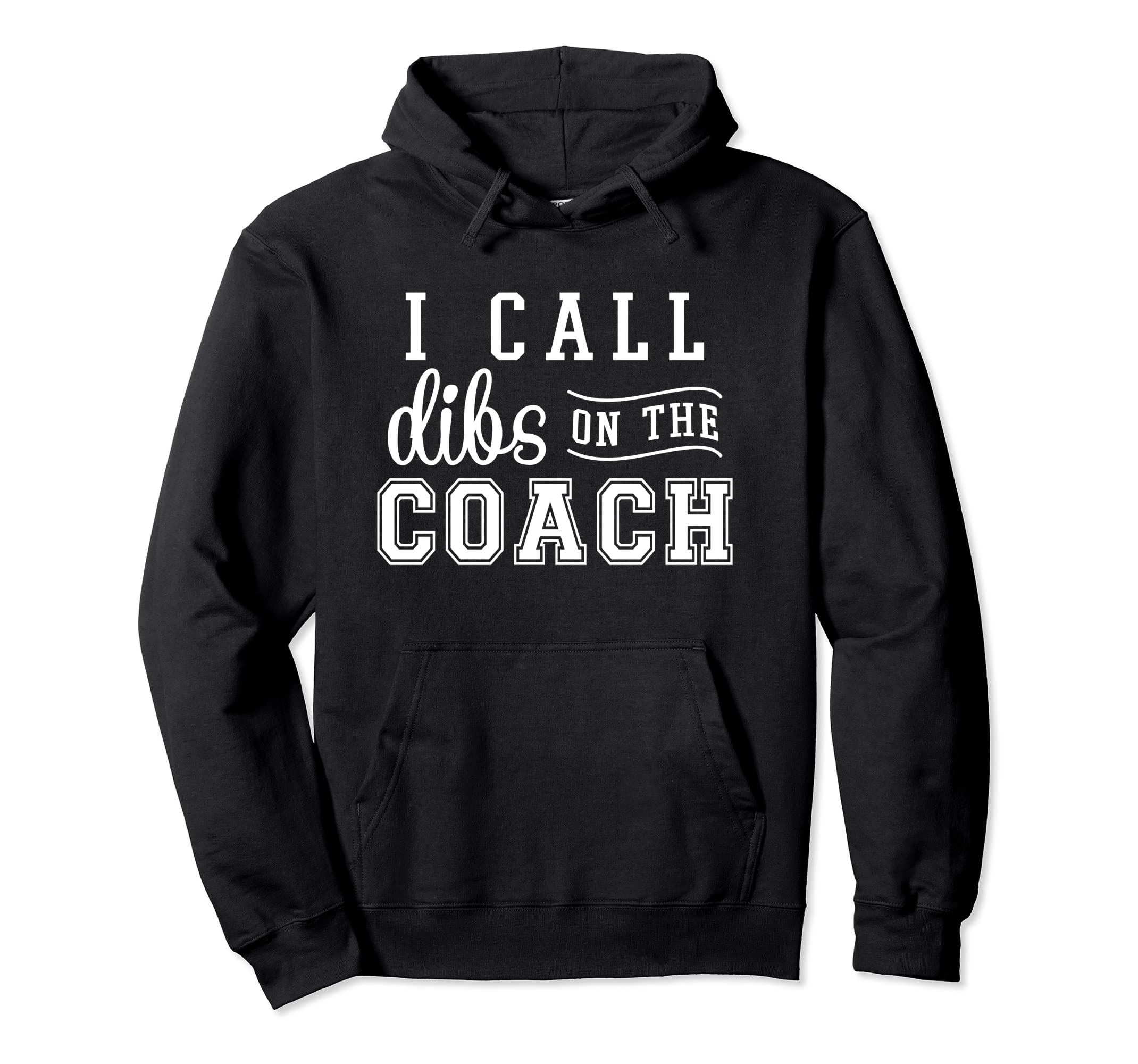 I call dibs on the Coach Sweater Coachs Wife Hoodie-SFL