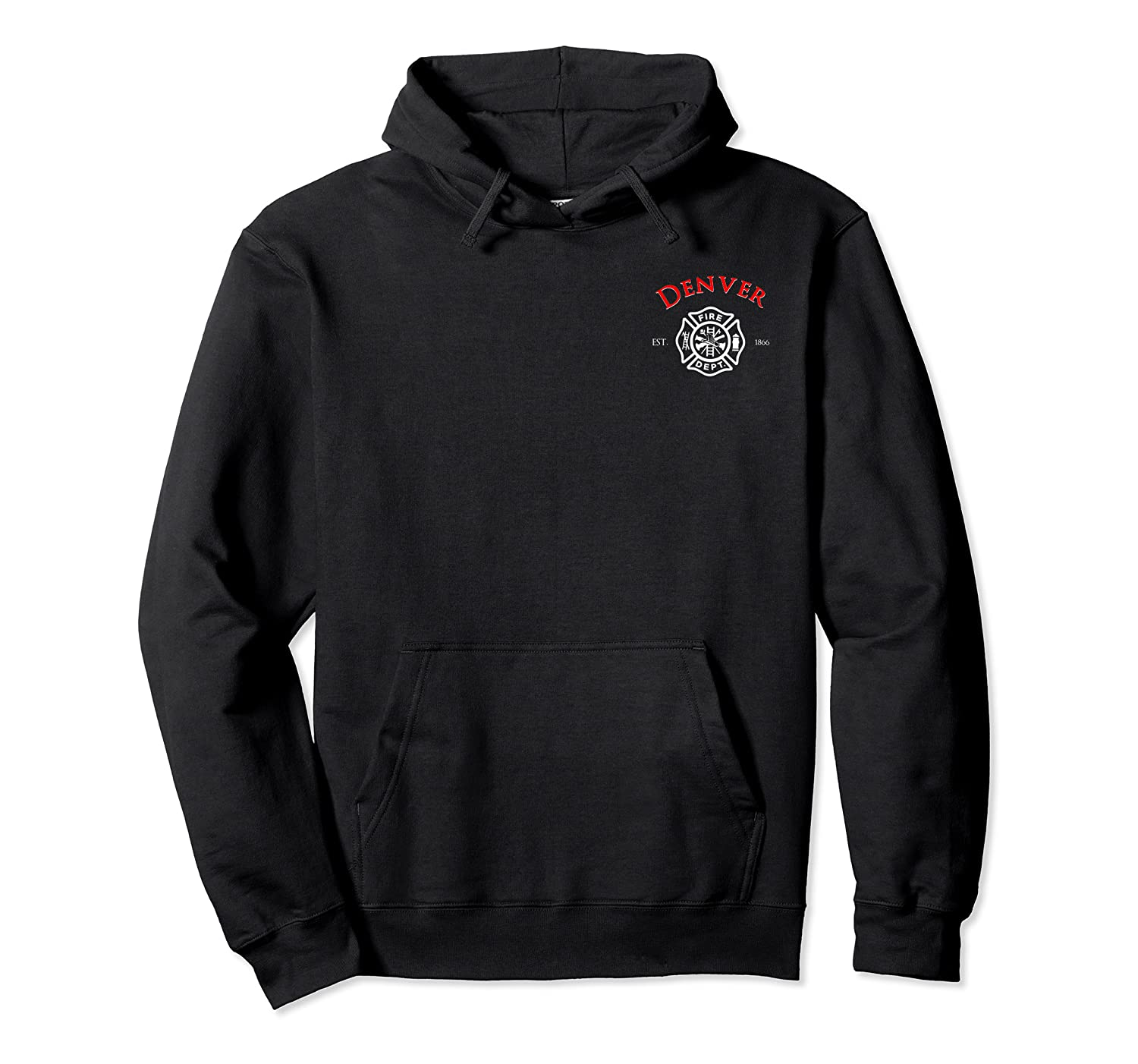 City Of Denver Fire Rescue Colorado Firefighter T Shirt Unisex Pullover Hoodie