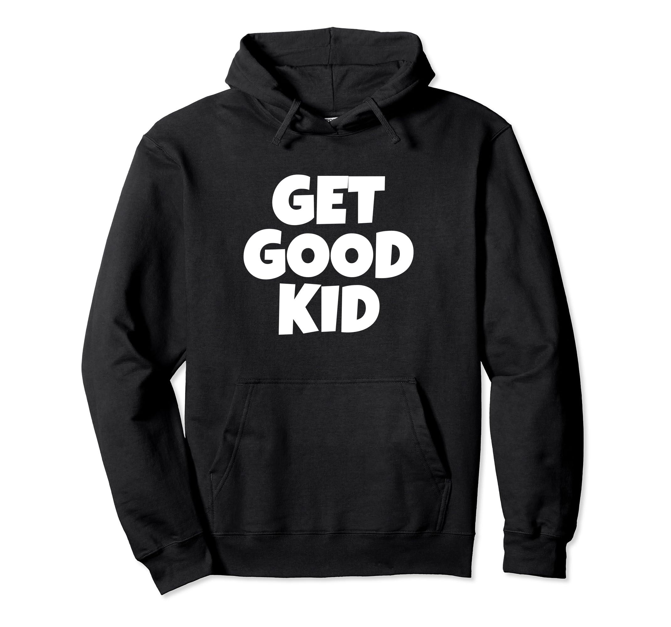 Amazon.com: Get Good Kid   Ninja Video Gamer Hoodie: Clothing