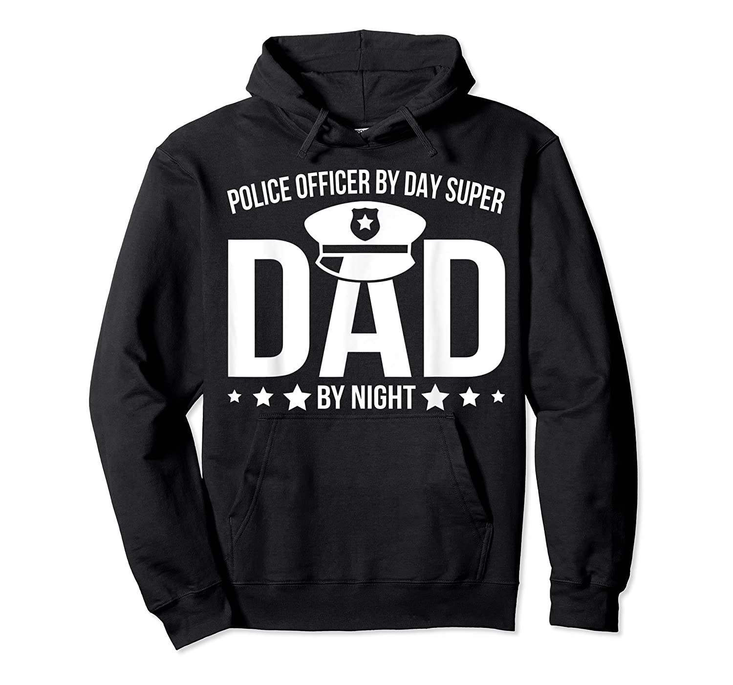 Police Officer By Day Super Dad By Night Father's Day Shirts Unisex Pullover Hoodie