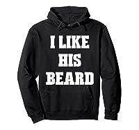 I Like His Beard Valentine T-shirt Hoodie Black