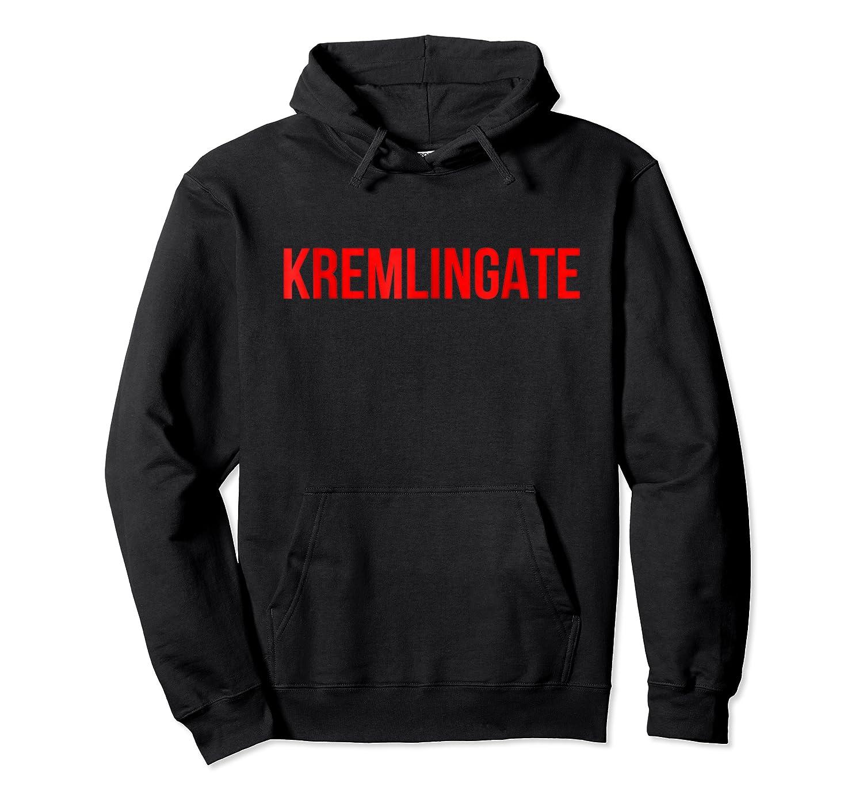 Kremlingate Trending Stop Donald Trump Shirts Unisex Pullover Hoodie