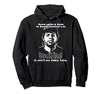 Boyz N The Hood Dougy Once Upon A Time Vintage Shirts Hoodie Black