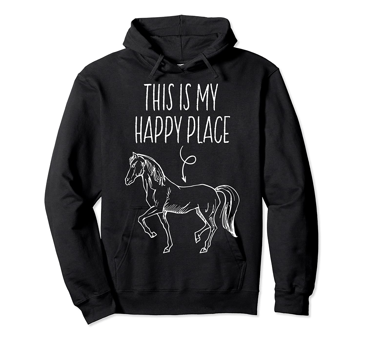 This Is My Happy Place Horse Lover T-shirt Horseback Riding Unisex Pullover Hoodie