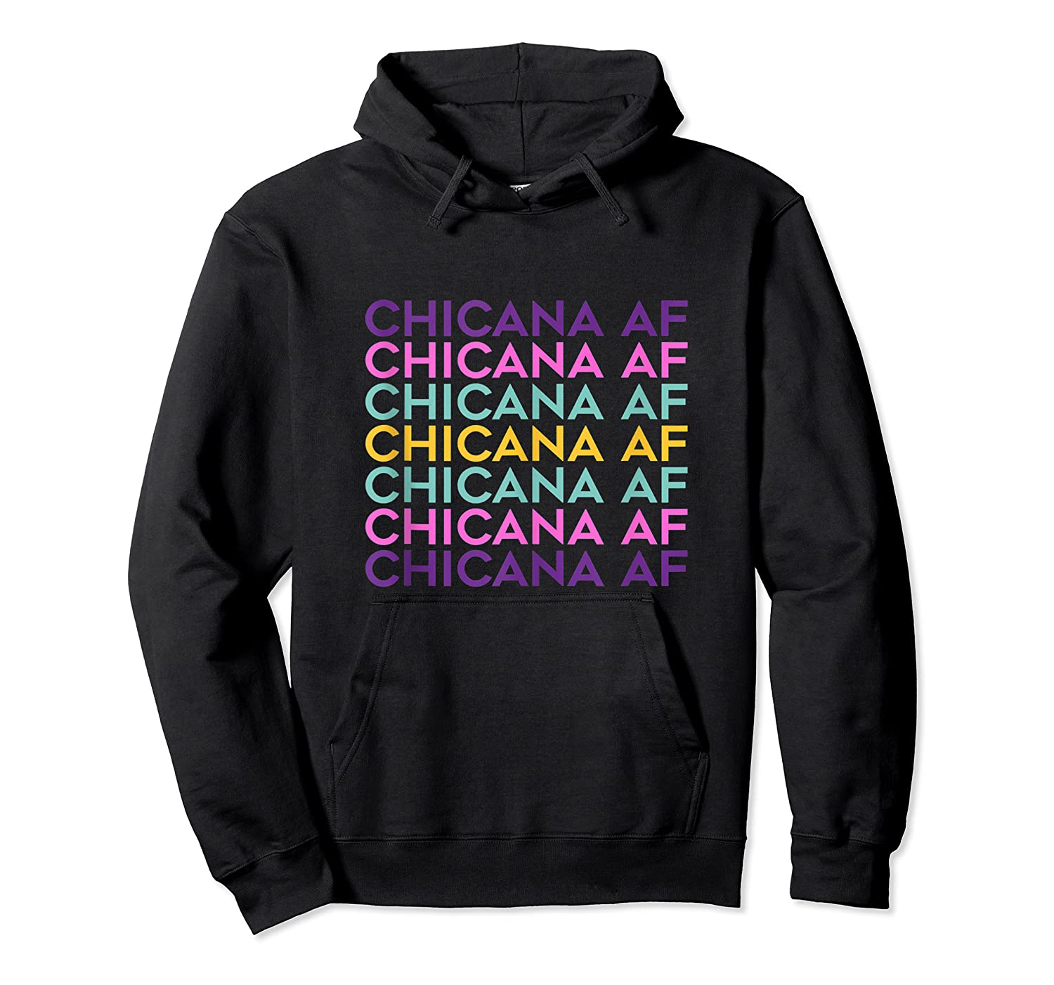 Chicana Af Shirt, Pride Gift For , Chicana Girls Tank Top Unisex Pullover Hoodie