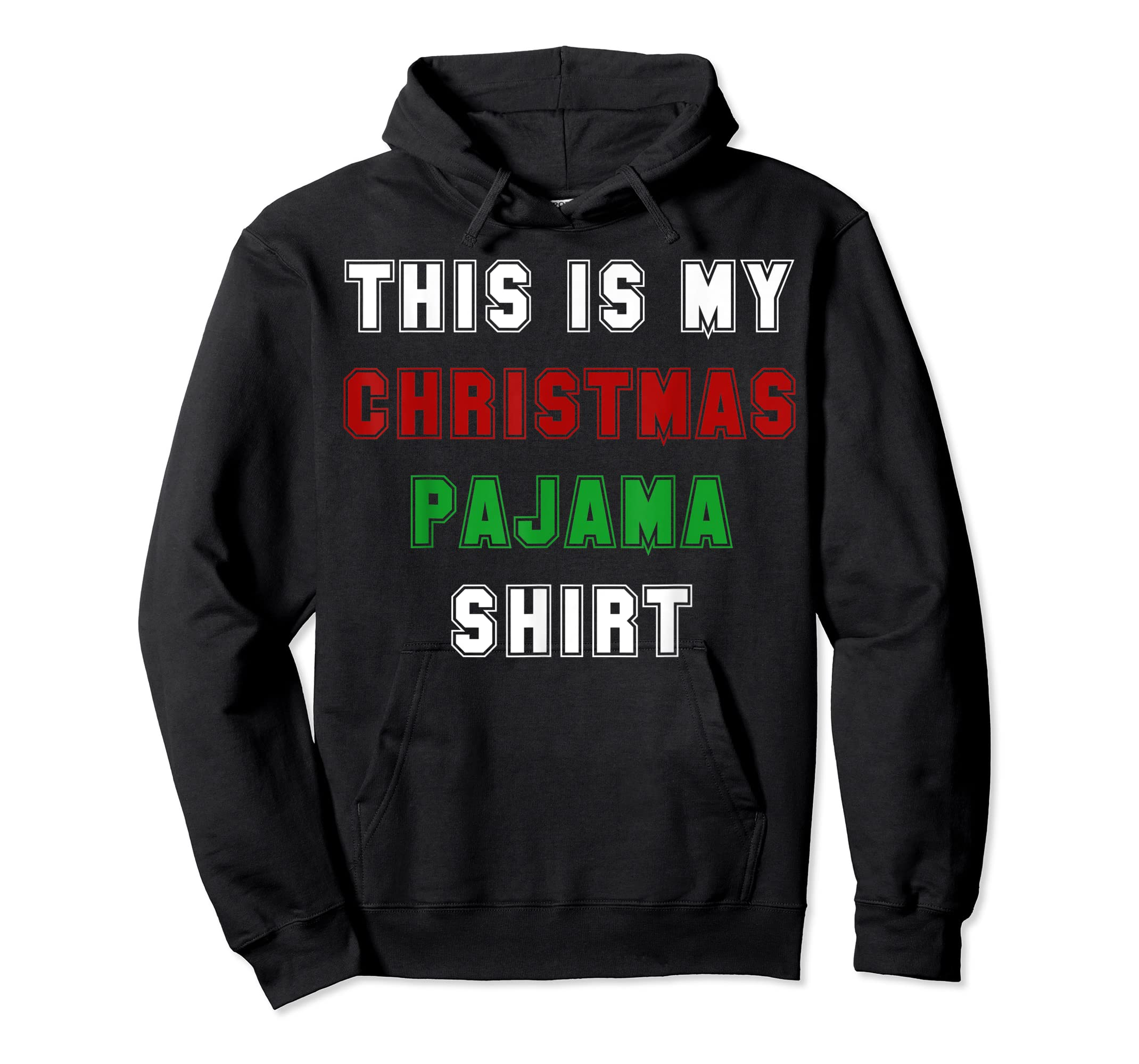 Classic This is my Christmas Pajama Shirt Funny Christmas T-Shirt-Hoodie-Black