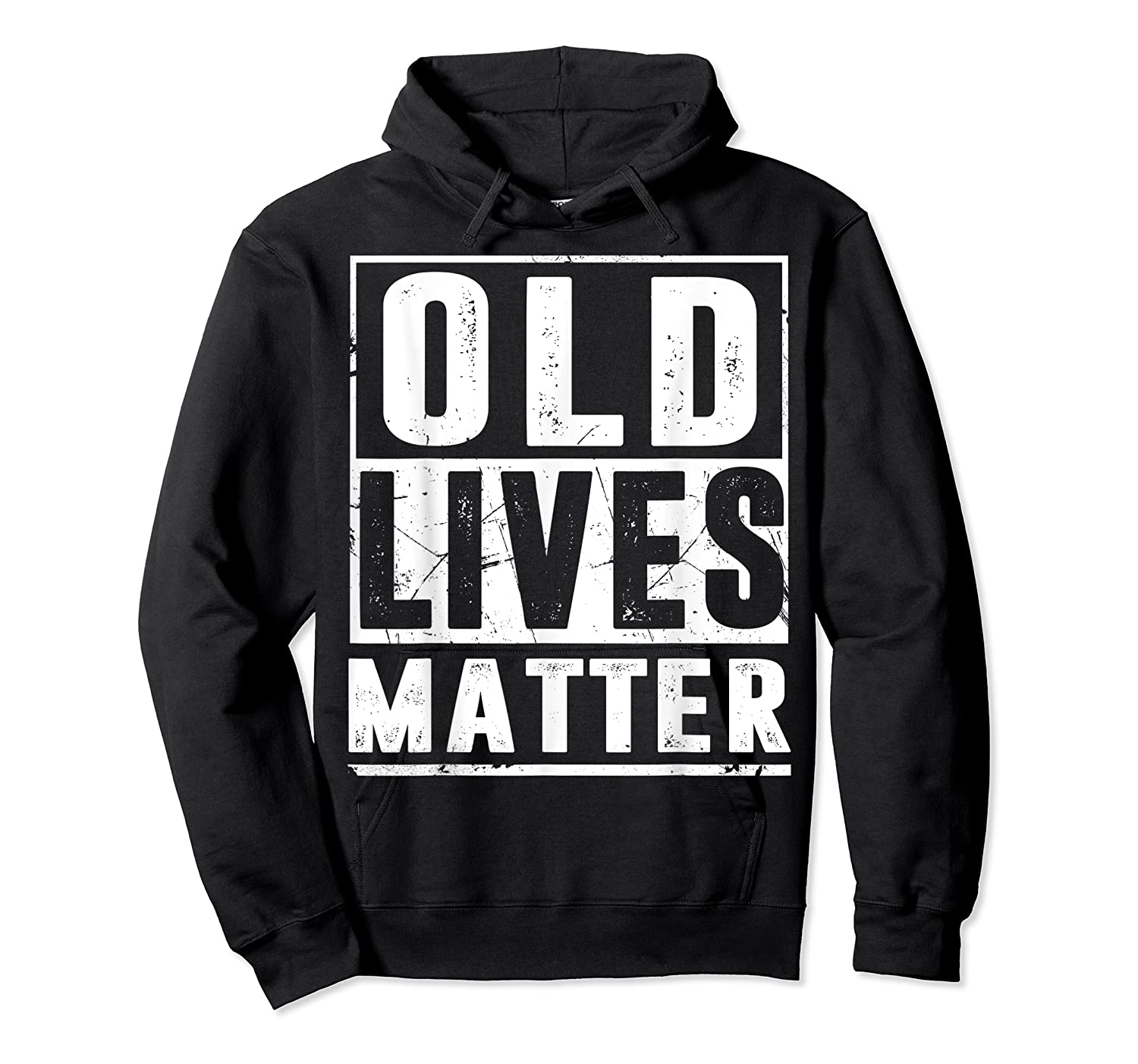 Old Lives Matter T-shirt 40th 50th 60th 70th Birthday Gift Unisex Pullover Hoodie