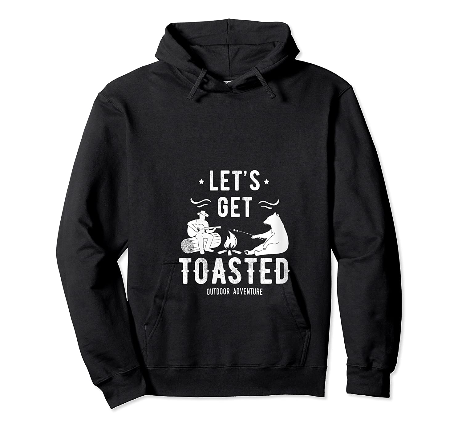 Camping Let's Get Toasted Camp Outdoor Gift For Campers T-shirt Unisex Pullover Hoodie
