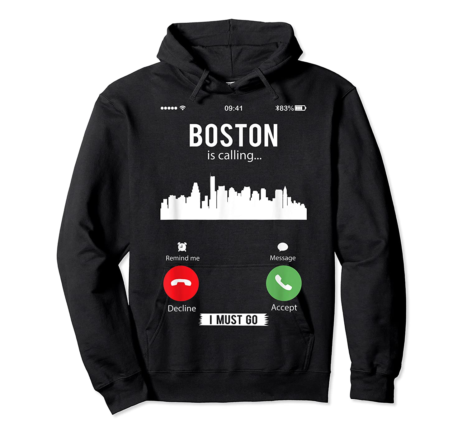 Funny Boston Is Calling I Must Go T Shirt Unisex Pullover Hoodie