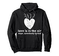 Vintage Love Is In The Air Nope Anti Valentines Day T Shirt Hoodie Black