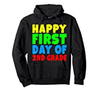 Happy First Day Of Second Grade School For 2nd Grade Shirts Hoodie Black