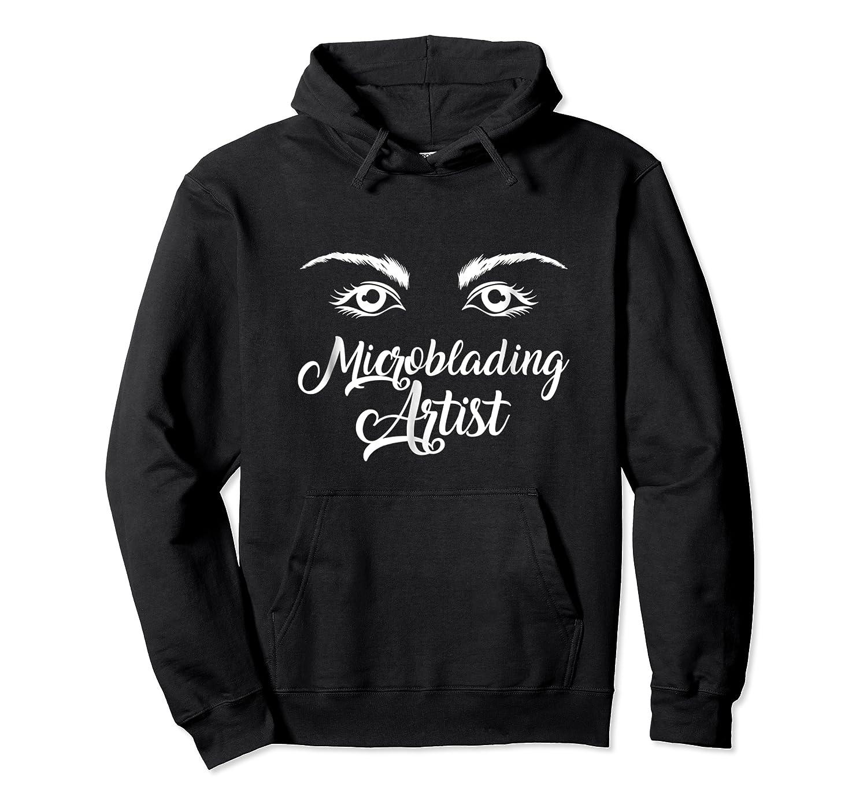 Make Up Microblading Artist Brows Lashes Eyelash T-shirt Unisex Pullover Hoodie