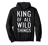 Funny King Of All Wild Things Cute 1st Birthday Shirt Hoodie Black