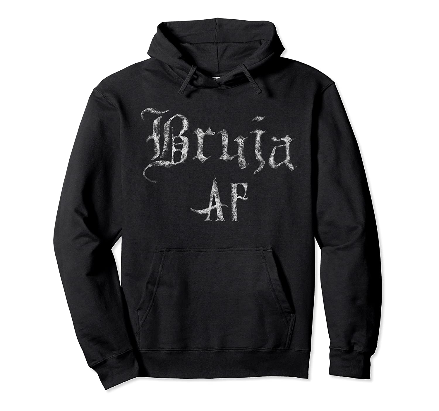 Bruja Af Shirt Halloween Wicca Witch Mexicana Chicana  Unisex Pullover Hoodie