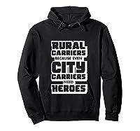 Rural Carriers Shirt Funny Postal Worker Postman T Shirts Hoodie Black