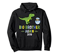 Big Brother Again Shirt 2019 T-rex Dinosaur T-shirt Hoodie Black